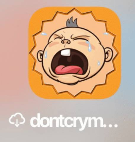 Don't cry my baby app