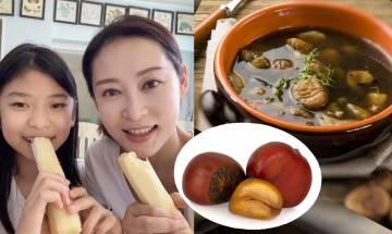 5大栗子湯水食譜-消疲勞強筋骨 防治心血管病 楊卓娜鼓勵大家煲多啲